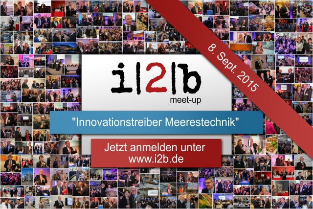 i2b meet-up Innovationstreiber Meerestechnik in Bremen - innovative Techniken in der Meeresforschung am 8. September 2015